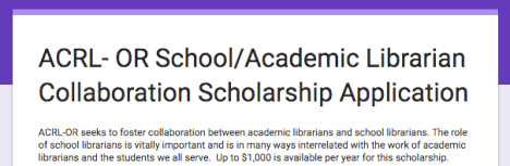 Screenshot of ACRL-OR School/Academic Librarian Collaboration Scholarship Application form