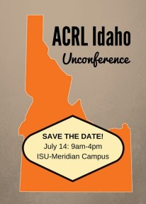 Save the Date graphic for ACRL Idaho unconference